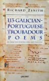 One Hundred Thirteen Galician-Portuguese Troubadour Poems (Aspects of Portugal)