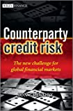 img - for Counterparty Credit Risk: The new challenge for global financial markets (The Wiley Finance Series) book / textbook / text book