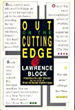 Lawrence Block Out on the Cutting Edge