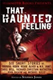 img - for Mammoth Books presents That Haunted Feeling book / textbook / text book