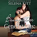 Baumgartner Generations: Henry: An Erotic Coming-of-Age Romance Audiobook by Selena Kitt Narrated by Sean Crisden