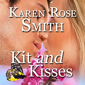 Kit and Kisses: Finding Mr. Right, Book 1 | [Karen Rose Smith]