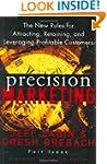 Precision Marketing: The New Rules fo...