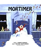 Mortimer = Mortimer Mortimer (Munsch for Kids)