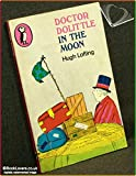 Doctor Dolittle in the Moon (Puffin Books) (0140303707) by Lofting, Hugh