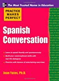 Product 0071741100 - Product title Practice Makes Perfect: Spanish Conversation (Practice Makes Perfect Series)