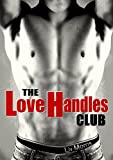 The Love Handles Club (Love in the City Short)