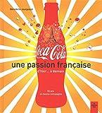Coca Cola, une passion française
