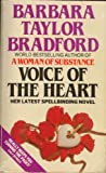 Barbara Taylor Bradford Voice of the Heart