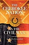 The Cherokee Nation in the Civil War