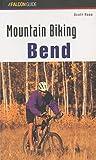 img - for Mountain Biking Bend Oregon (Regional Mountain Biking Series) book / textbook / text book