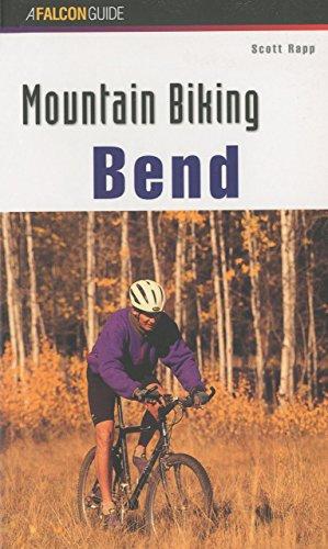 Mountain Biking Bend Oregon (Regional Mountain Biking Series)