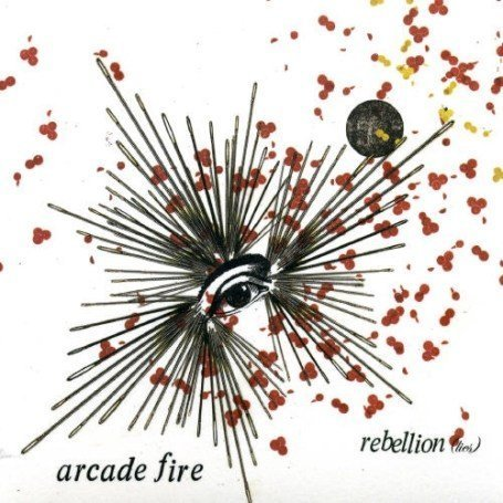 The Arcade Fire - Rebellion - Zortam Music