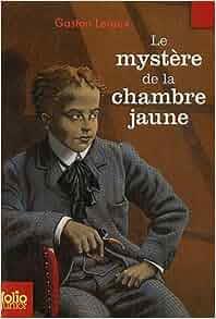 Le myst re de la chambre jaune gaston leroux philippe munch livres - Mystere de la chambre jaune ...