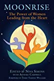 img - for Moonrise: The Power of Women Leading from the Heart book / textbook / text book