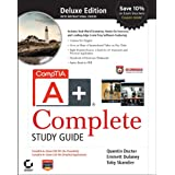 CompTIA A+ Complete Deluxe Study Guide: Exams 220-701 (Essentials) and 220-702 (Practical Application)by Quentin Docter