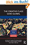 The Creative Class Goes Global (Regio...