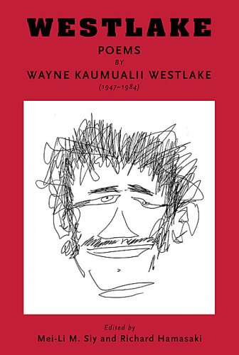 Westlake: Poems by Wayne Kaumualii Westlake (1947-1984) (Talanoa: Contemporary Pacific Literature)