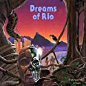 Dreams of Rio: A Travels with Jack Adventure  by Meatball Fulton