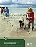 img - for Climate Change 2014: Impacts, Adaptation and Vulnerability: Volume 1, Global and Sectoral Aspects: Working Group II Contribution to the IPCC Fifth Assessment Report book / textbook / text book