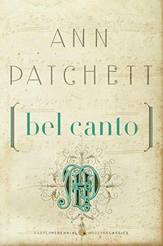 Bel Canto (P.S.) by Ann Patchett