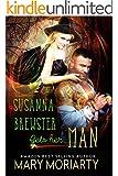 Susanna Brewster Gets Her Man (Brewster Witches Book 2)