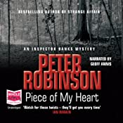 Piece of my Heart: Inspector Banks, Book 16 | [Peter Robinson]