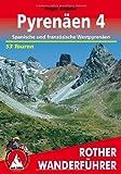 Pyrenäen 4. Französische und spanische Westpyrenäen. 53 Touren. (Rother Wanderführer)