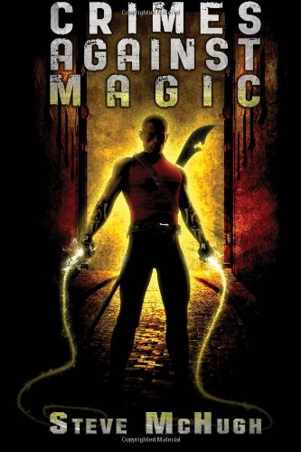 Crimes Against Magic: Hellequin Chronicles Book 1