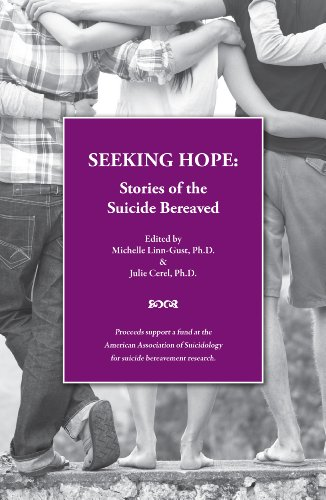 Seeking Hope: Stories of the Suicide Bereaved