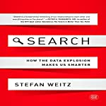 Search: How the Data Explosion Makes Us Smarter | Stefan Weitz