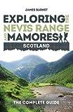 James Barnet Exploring the Nevis Range and Mamores, Scotland