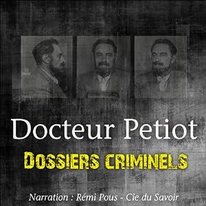 L'étrange Docteur Petiot (Dossiers criminels)   Livre audio