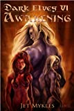 img - for Awakening [Dark Elves 6] book / textbook / text book