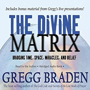 The Divine Matrix Hörbuch