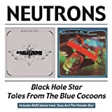 Black Hole Star / Tales From The Blues Cocoons by Neutrons [Music CD]