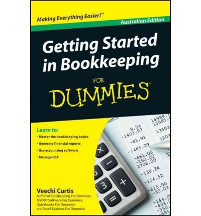 getting-started-in-bookkeeping-for-dummies-author-veechi-curtis-sep-2011