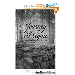 Their Journey Begins (Journey to Freedom)