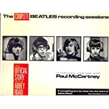 "Complete ""Beatles"" Recording Sessions: The Official Story of the Abbey Road Years"
