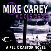 Vicious Circle: A Felix Castor Novel, Book 2 | Mike Carey
