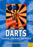 Darts. Technik - Training - Methode