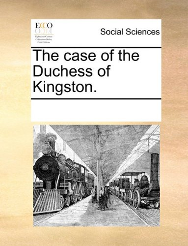 The case of the Duchess of Kingston.