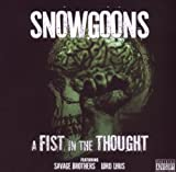 echange, troc Snowgoons - Fist in the Thought