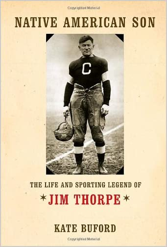 Native American son : the life and sporting legend of Jim Thorpe