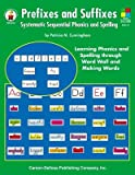 img - for Prefixes and Suffixes: Systematic Sequential Phonics and Spelling   [PREFIXES & SUFFIXES] [Paperback] book / textbook / text book