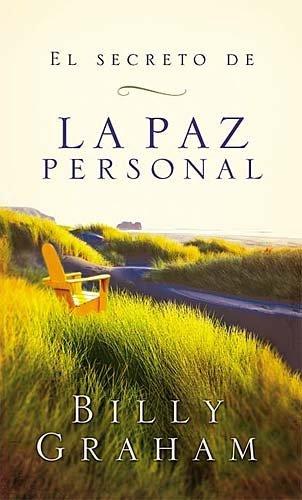 El secreto de la paz personal by Graham, Billy [Grupo Nelson,2004] (Paperback) (El Secreto De La Paz Personal compare prices)