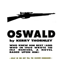 Oswald (       UNABRIDGED) by Kerry Thornley Narrated by Jack Chekijian