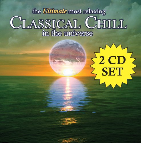 Ultimate Most Relaxing Classical Chill In Universe