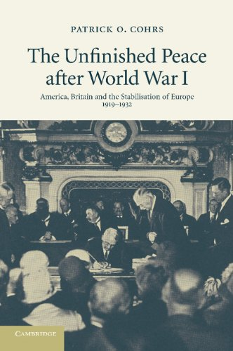 The Unfinished Peace after World War I: America, Britain...
