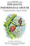 Pheasants, Partridges and Grouse: Including Buttonquails, Sandgrouse and Allies (Helm Identification Guides)